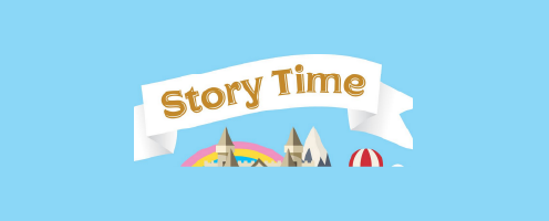 A banner with the words story time over a backdrop of a castle, a rainbow, mountains and a balloon to indicate story time at a library.